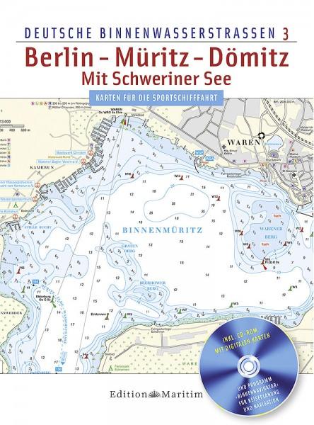 Deutsche Binnenwasserstraßen 3: Berlin - Müritz - Dömitz