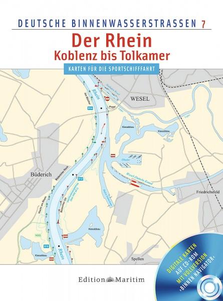 Deutsche Binnenwasserstraßen 7: Der Rhein - Koblenz bis Tolkamer