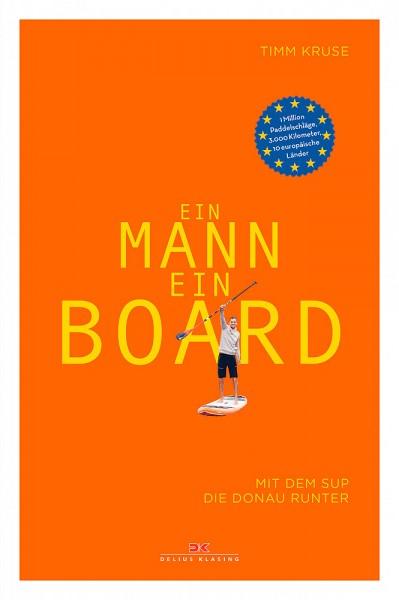 Ein Mann Ein Board