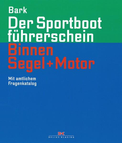 Der Sportbootführerschein Binnen Segeln + Motor