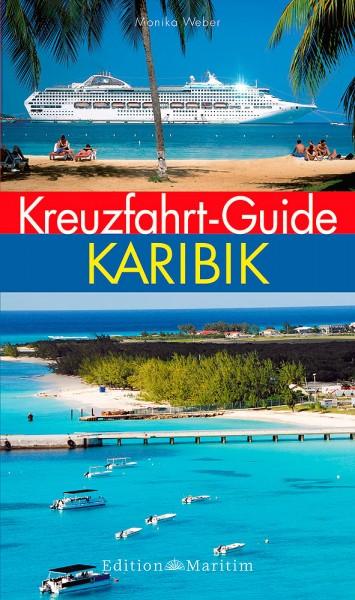 Kreuzfahrt-Guide Karibik