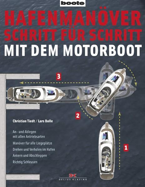 Delius Klasing Hafenmanöver Schritt für Schritt mit dem Motorboot