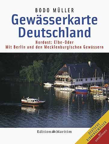 Bodo Müller: Gewässerkarte Deutschland Nordost - Elbe bis Oder