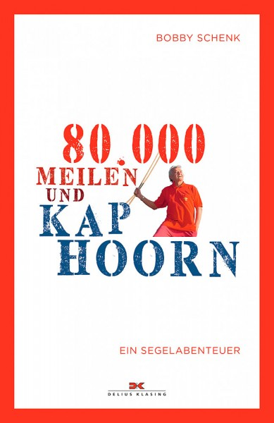 80.000 Meilen und Kap Hoorn
