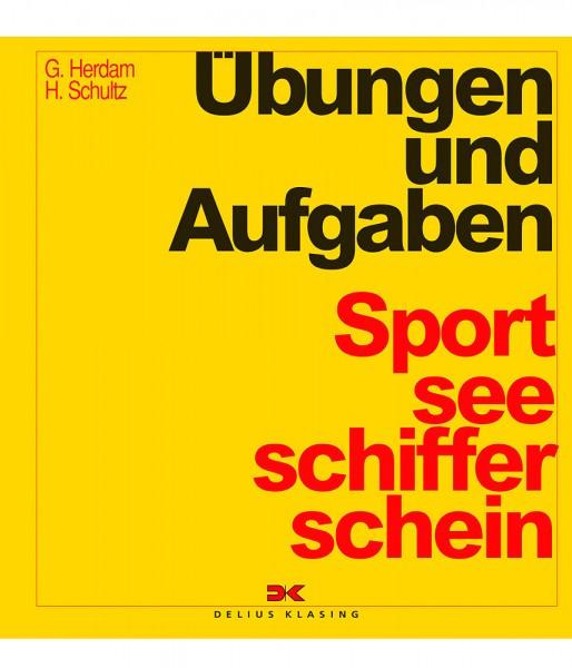 Gunther Herdam, Harald Schultz: Übungen und Aufgaben Sportseeschifferschein