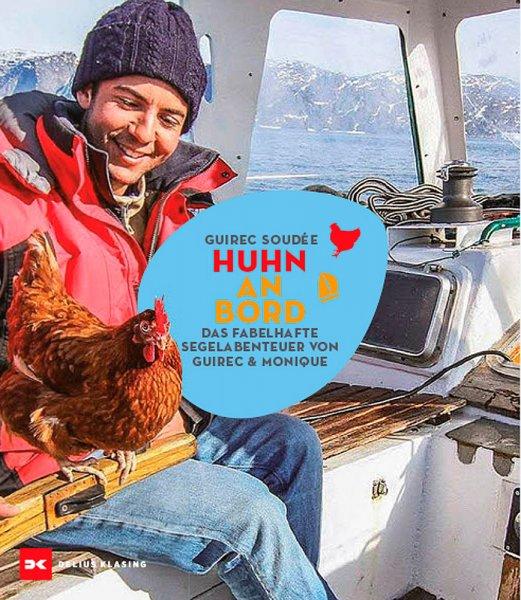 Segeln mit Huhn