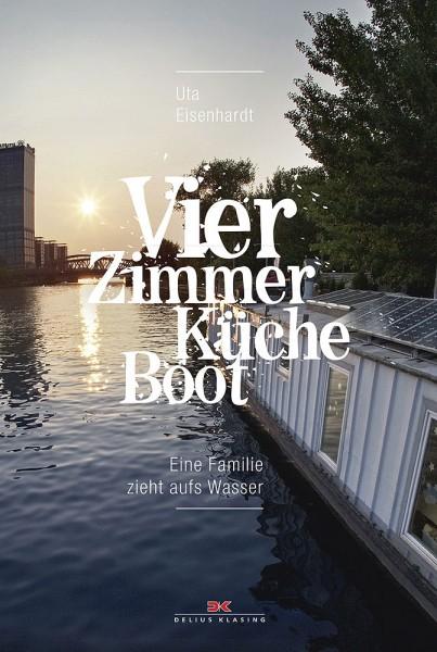 Vier Zimmer, Küche, Boot