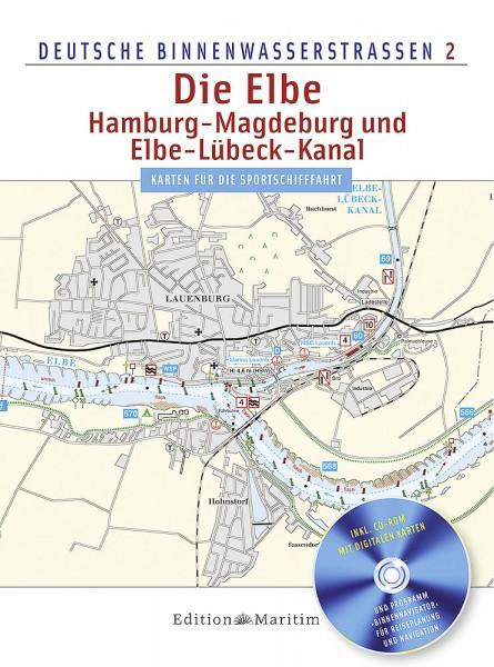 Deutsche Binnenwasserstraßen 2: Die Elbe - Hamburg bis Magdeburg