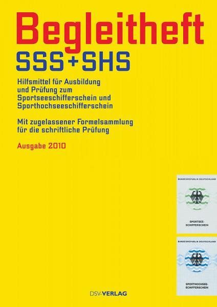 Begleitheft SSS + SHS - Hilfsmittel für die Prüfung zur Ausbildung zum Sportseeschifferschein und Sp